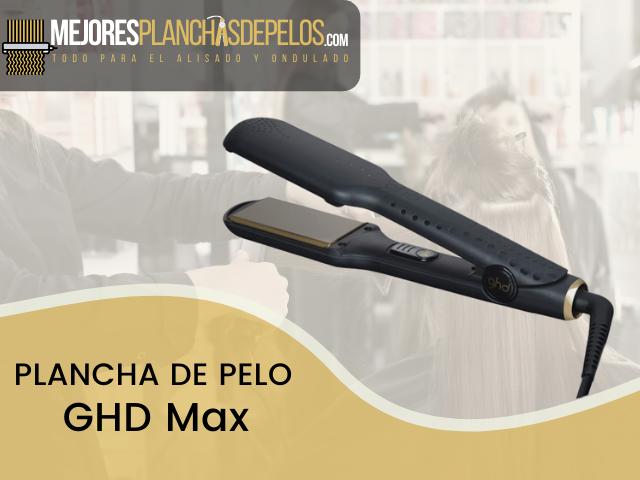 Plancha de Pelo GHD Max