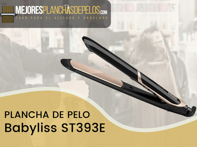Plancha de Pelo Babyliss ST393E