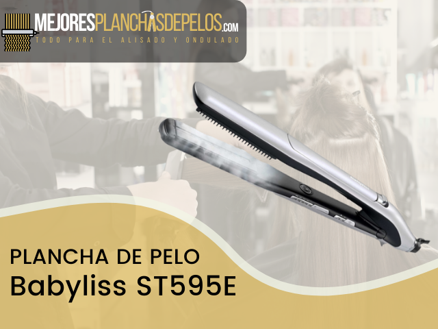 Plancha de Pelo Babyliss ST595E