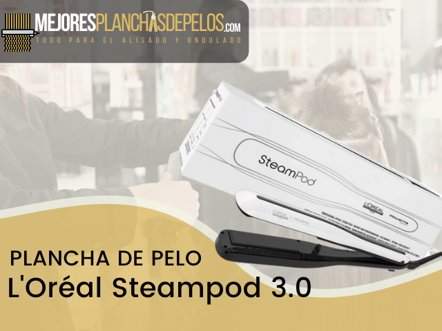 Plancha de Pelo L'Oréal Steampod 3.0