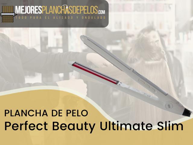 Plancha de Pelo Perfect Beauty Ultimate Slim